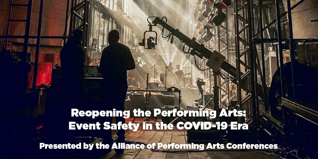 Reopening the Performing Arts: Event Safety in the COVID-19 Era - Presented by APAC