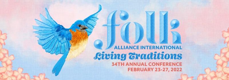 2022 Folk Alliance International Conference   February 23-27, 2022