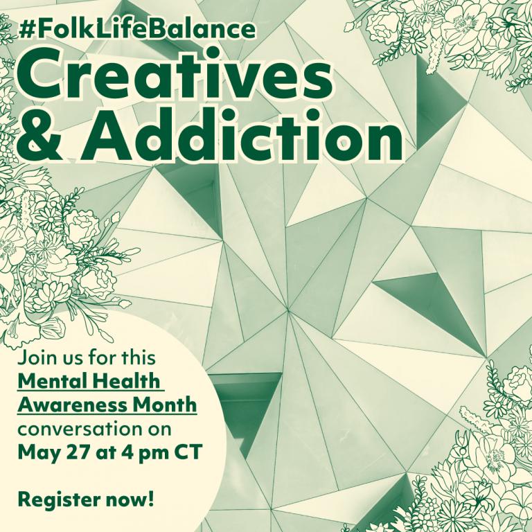 Folk-Life Balance: Creatives and Addiction