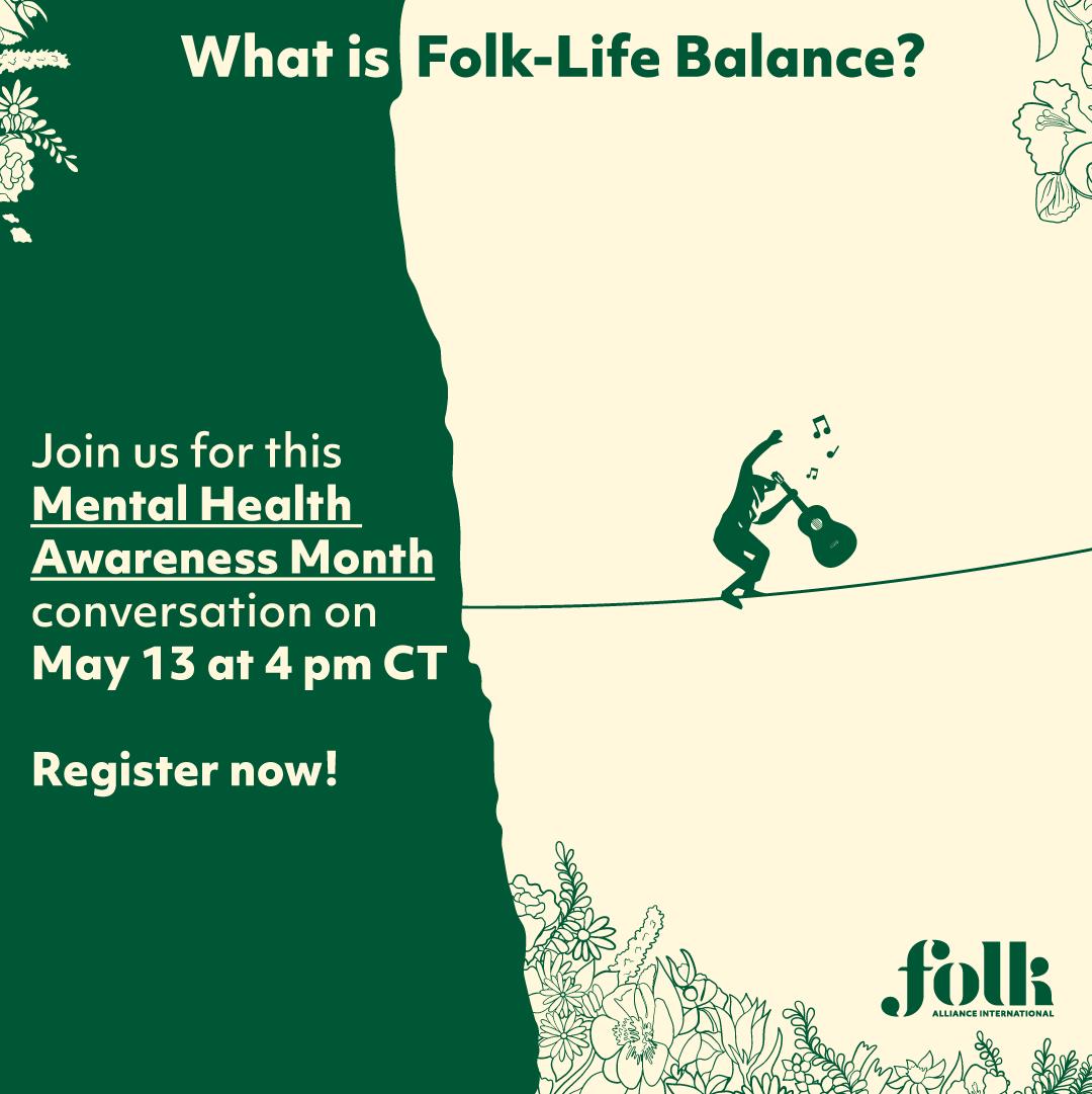 What is Folk-Life Balance? Presented by Folk Alliance International