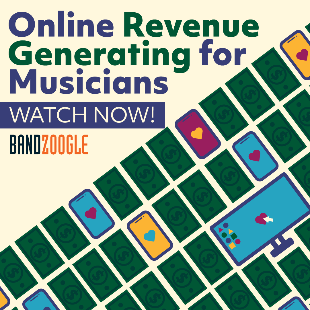 Online Revenue Generating for Musicians. Watch Now! Sponsored by Bandzoogle