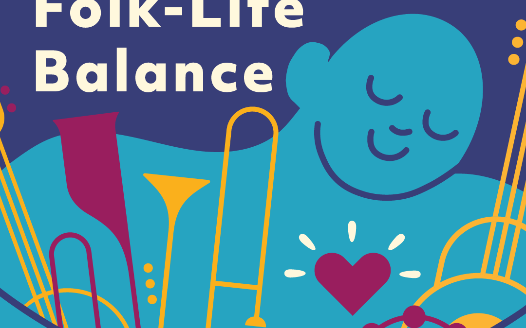 How to Create Folk-Life Balance